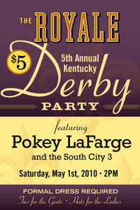 Kentucky Derby at the Royale w/ Pokey LaFarge and the South City Three