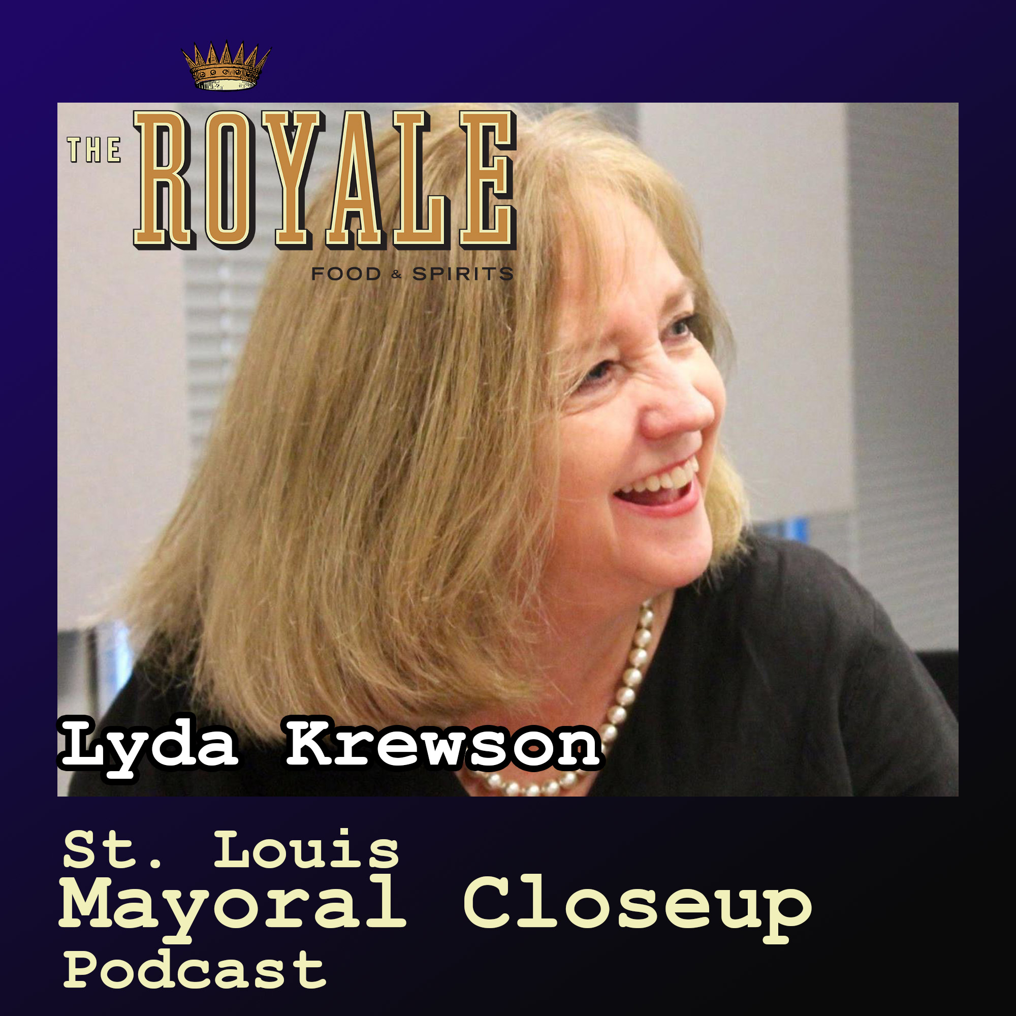 St. Louis Mayoral Closeup Podcast, Episode Two: Lyda Krewson